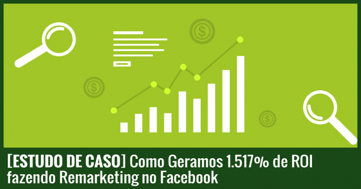 estudo-de-caso-remarketing-no-facebook